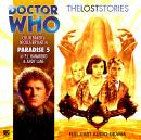 Doctor Who - The Lost Stories 1.5: Paradise 5, Big Finish Productions