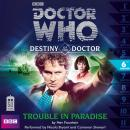Doctor Who - Destiny of the Doctor - Trouble in Paradise, Nev Fountain