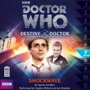 Doctor Who - Destiny of the Doctor - Shockwave, James Swallow