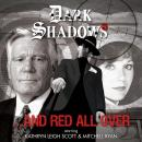 Dark Shadows - And Red All Over, Cody Schell