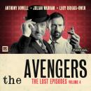 The Avengers - The Lost Episodes Volume 04 Audiobook
