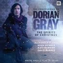 The Confessions of Dorian Gray - The Spirits of Christmas Audiobook