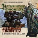 Rise of the Runelords 1.6 Spires of Xin-Shalast, Cavan Scott