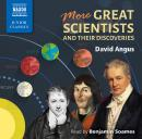 More Great Scientists and Their Discoveries Audiobook