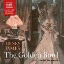 The Golden Bowl Audiobook