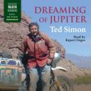 Dreaming of Jupiter, Ted Simon