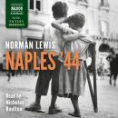 Naples '44 Audiobook