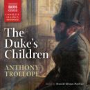 The Duke's Children Audiobook