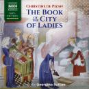 The Book of  the City of Ladies Audiobook
