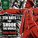 Ten Days that Shook the World Audiobook