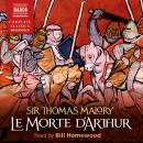 Le Morte d'Arthur:The Whole Book of King Arthur and of His Noble Knights of the Round Table, Sir Thomas Malory