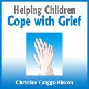 Helping Children Cope With Grief, Rosemary Wells