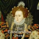 The Elizabethan Poets, Thomas Campion, Sir Francis Bacon, John Donne