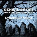 Kensal Green (Stories & Poems) Audiobook