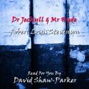 Dr. Jeckyll & Mr Hyde Audiobook