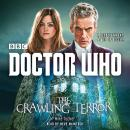 Doctor Who: The Crawling Terror: A 12th Doctor novel Audiobook