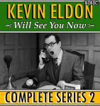 Kevin Eldon Will See you Now: The Complete Series 2 Audiobook