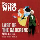 Doctor Who: The Last of the Gaderene: A 3rd Doctor novel, Mark Gatiss