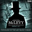 McLevy, The Collected Editions: Part One Pilot, S1-2: Nine BBC Radio 4 full-cast dramas including th Audiobook