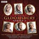 Gloomsbury: Series 1: 6 episodes of the BBC Radio 4 sitcom Audiobook