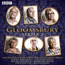 Gloomsbury: Series 2: 6 episodes of the BBC Radio 4 sitcom Audiobook