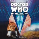 Doctor Who: The Two Doctors: A 6th Doctor novelisation, Robert Holmes