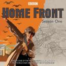Home Front: Series One: The powerful BBC Radio 4 First World War drama Audiobook
