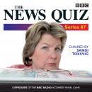 The News Quiz: Series 87: 7 episodes of the BBC Radio 4 comedy quiz Audiobook