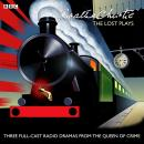 Agatha Christie: The Lost Plays: Three BBC radio full-cast dramas: Butter in a Lordly Dish, Murder in the Mews & Personal Call, Agatha Christie