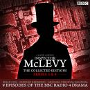 McLevy The Collected Editions: Series 3 & 4: Nine episodes of the BBC Radio 4 series, David Ashton