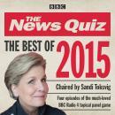The News Quiz: Best of 2015: BBC Radio Comedy Audiobook