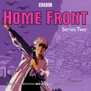 Home Front: Series Two: BBC Radio Drama Audiobook
