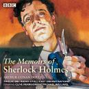 Sherlock Holmes: The Memoirs of Sherlock Holmes: Classic Drama from the BBC Archives Audiobook