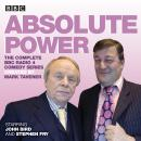 Absolute Power: The complete BBC Radio 4 radio comedy series Audiobook