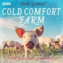 Cold Comfort Farm: A BBC Radio 4 full-cast dramatisation, Stella Gibbons
