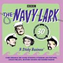 The Navy Lark: Volume 30 - A Sticky Business: Classic BBC Radio Comedy Audiobook