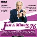 Just a Minute: Series 76: The BBC Radio 4 comedy panel game,