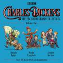 Charles Dickens: The BBC Radio Drama Collection: Volume Two: Barnaby Rudge, Martin Chuzzlewit & Domb Audiobook