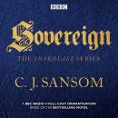 Shardlake: Sovereign: BBC Radio 4 full-cast dramas Audiobook