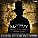 McLevy The Collected Editions: Series 11 & 12: BBC Radio 4 full-cast dramas Audiobook