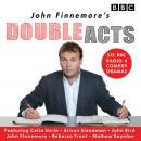John Finnemore's Double Acts: Six BBC Radio 4 Comedy Dramas Audiobook