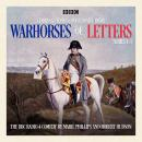 Warhorses of Letters: Complete Series 1-3: The poignant BBC Radio 4 comedy Audiobook