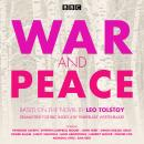 War and Peace: BBC Radio 4 full-cast dramatisation Audiobook