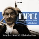 Rumpole: The Splendours and Miseries of an Old Bailey Hack Audiobook