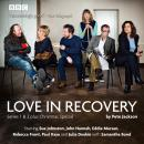 Love in Recovery: Series 1 & 2: The BBC Radio 4 comedy drama Audiobook