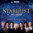 Stardust: BBC Radio 4 full-cast dramatisation Audiobook