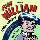 Just William: A BBC Radio Collection: Classic readings from the BBC archive, Richmal Crompton