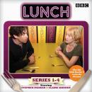 Lunch: Complete Series 1-4: BBC Radio 4 comedy drama Audiobook