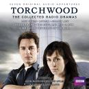 Torchwood: The Collected Radio Dramas: Seven BBC Radio 4 full-cast dramas, Rupert Laight, James Goss, Joseph Lidster