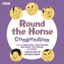 Round the Horne Compendium: Classic BBC Radio Comedy Audiobook